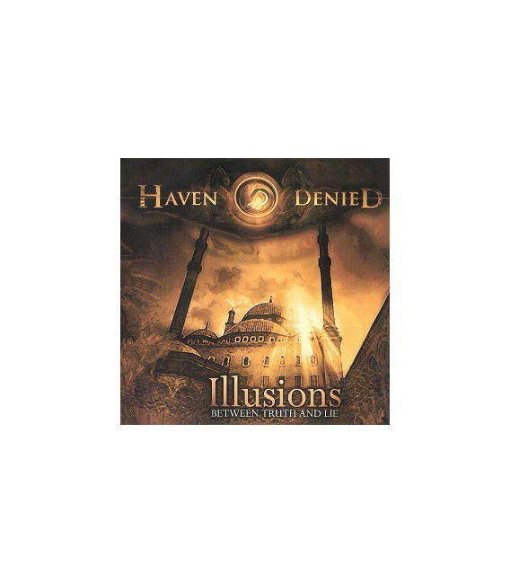 "HAVEN DENIED- ""ILLUSIONS (BETWEEN TRUTH AND LIE)"""