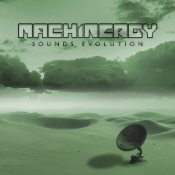 "MACHINERGY- ""SOUNDS EVOLUTION"""