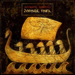 Acoustic Anomaly - Dominus. Tinea