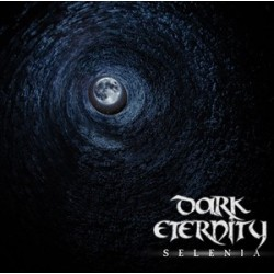 "DARK ETERNITY- ""SELENIA"""