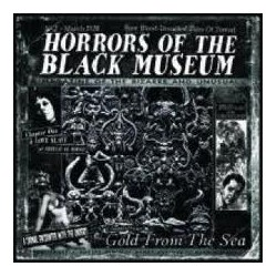 Horrors Of The Black Museum - Gold from the sea