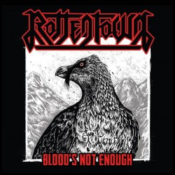 Rottentown - Blood's not enough
