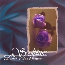 Sculpture - Like a dead flower
