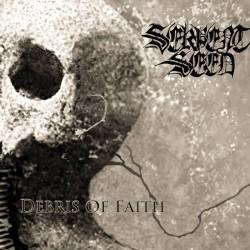 Serpent Seed - Debris of faith
