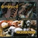 """Necroskinner /Drowned- """"Two Bands form Brazil"""" (split)"""
