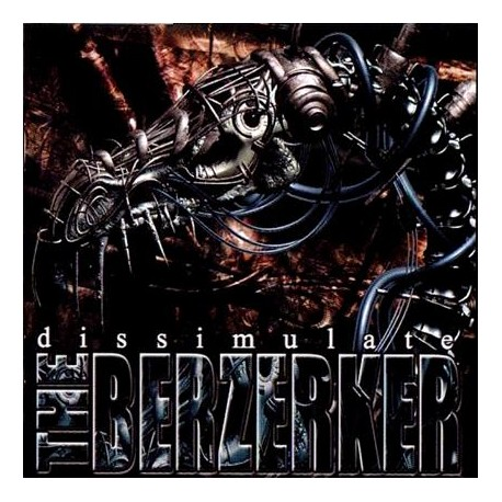 The Berzerker - Dissimulate