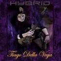 Tiago Della Vega - Hybrid