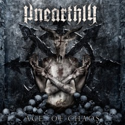 Unearthly - Age of chaos