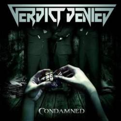 Verdict Denied - Condamned