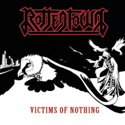 Rottentown - Victims of nothing