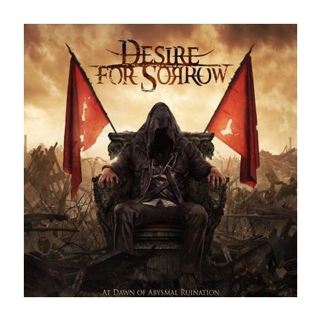 Desire For Sorrow - At dawn of abysmal ruination