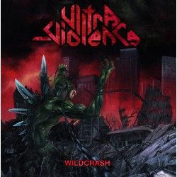 Ultra-Violence - Wildcrash