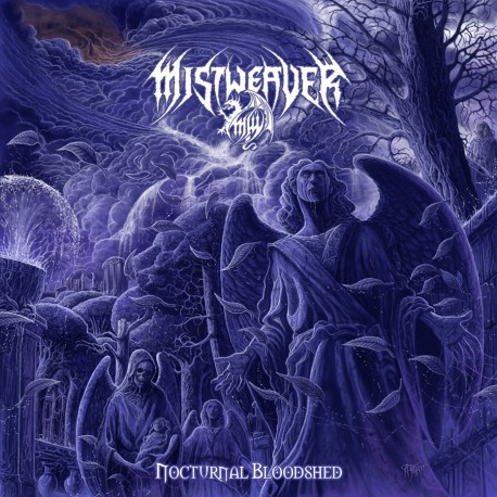 "MISTWEAVER- ""NOCTURNAL BLOODSHED"""