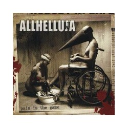 "ALLHELLUJA- ""PAIN IS THE GAME"" (DIGI)"