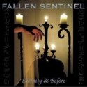 "Fallen Sentinel- ""Eternity & Before"""