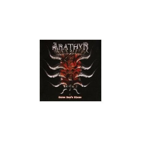 """ARATHYR- """"CURSE MAN'S BLAME"""""""
