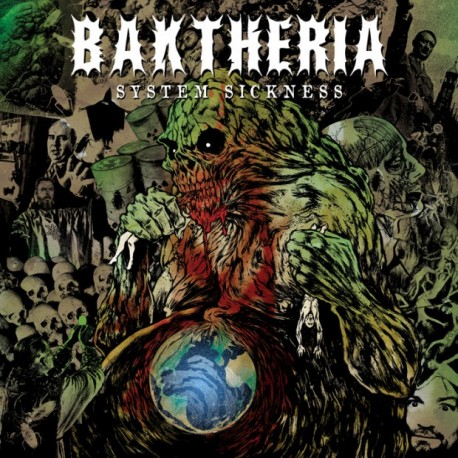 "BAKTHERIA- ""SYSTEM SICKNESS"""